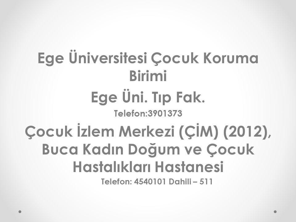 Ege Üniversitesi Çocuk Koruma Birimi