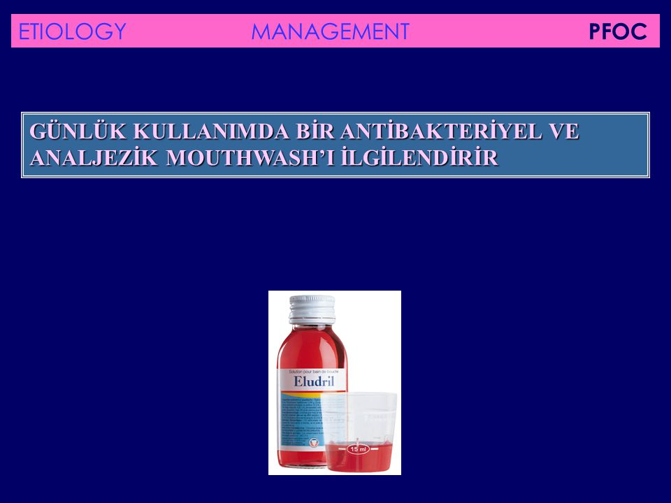 ETIOLOGY MANAGEMENT PFOC