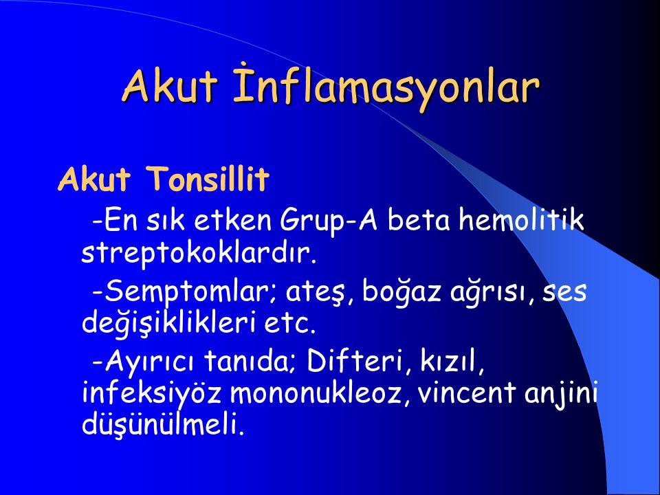 Akut İnflamasyonlar Akut Tonsillit