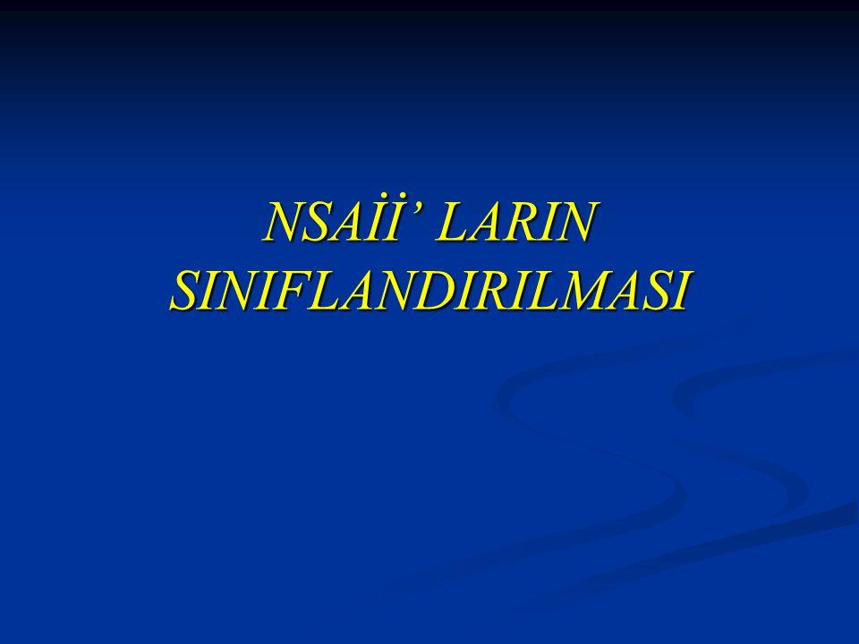 NSAİİ' LARIN SINIFLANDIRILMASI