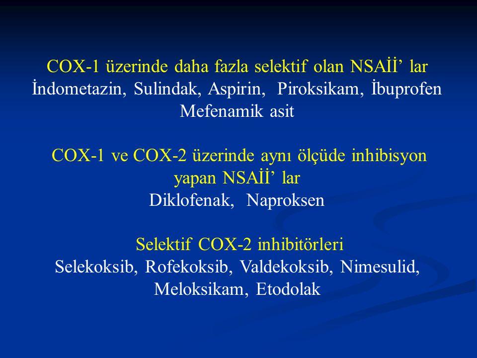 COX-1 üzerinde daha fazla selektif olan NSAİİ' lar