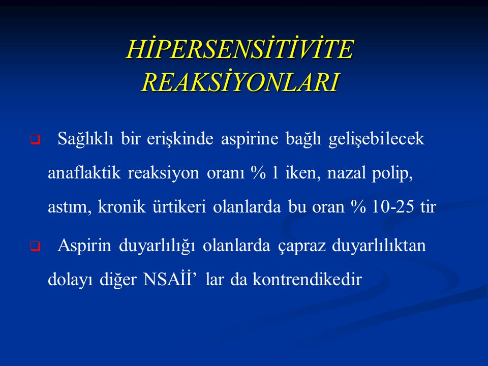 HİPERSENSİTİVİTE REAKSİYONLARI