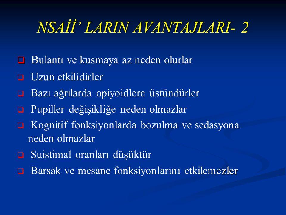NSAİİ' LARIN AVANTAJLARI- 2