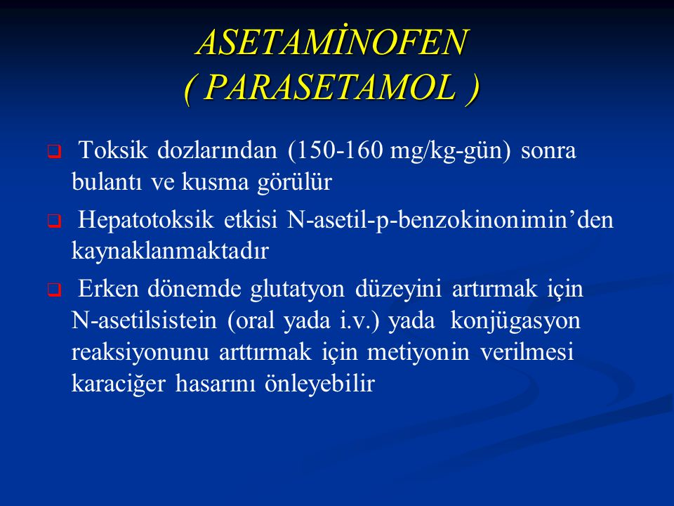 ASETAMİNOFEN ( PARASETAMOL )