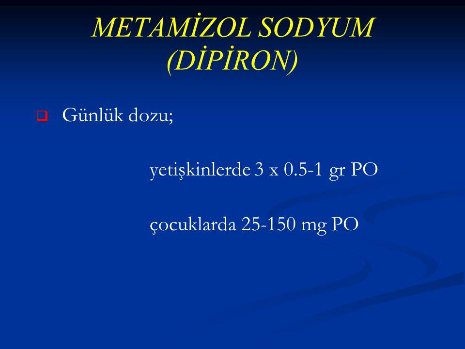 METAMİZOL SODYUM (DİPİRON)