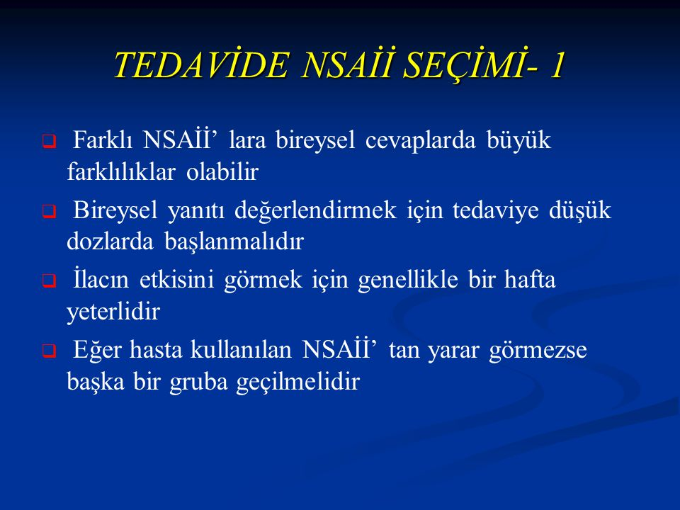 TEDAVİDE NSAİİ SEÇİMİ- 1