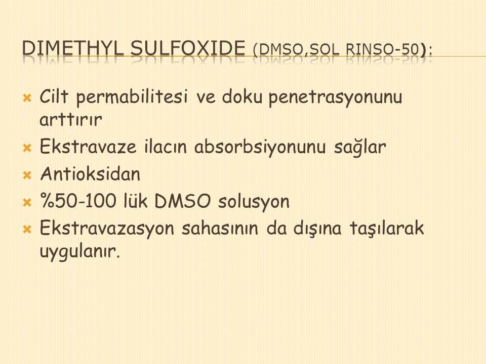 Dimethyl sulfoxide (DMSO,Sol Rinso-50):