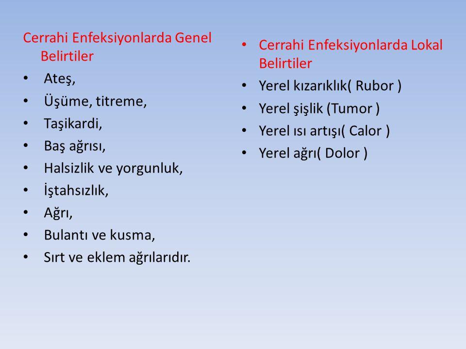 Cerrahi Enfeksiyonlarda Genel Belirtiler
