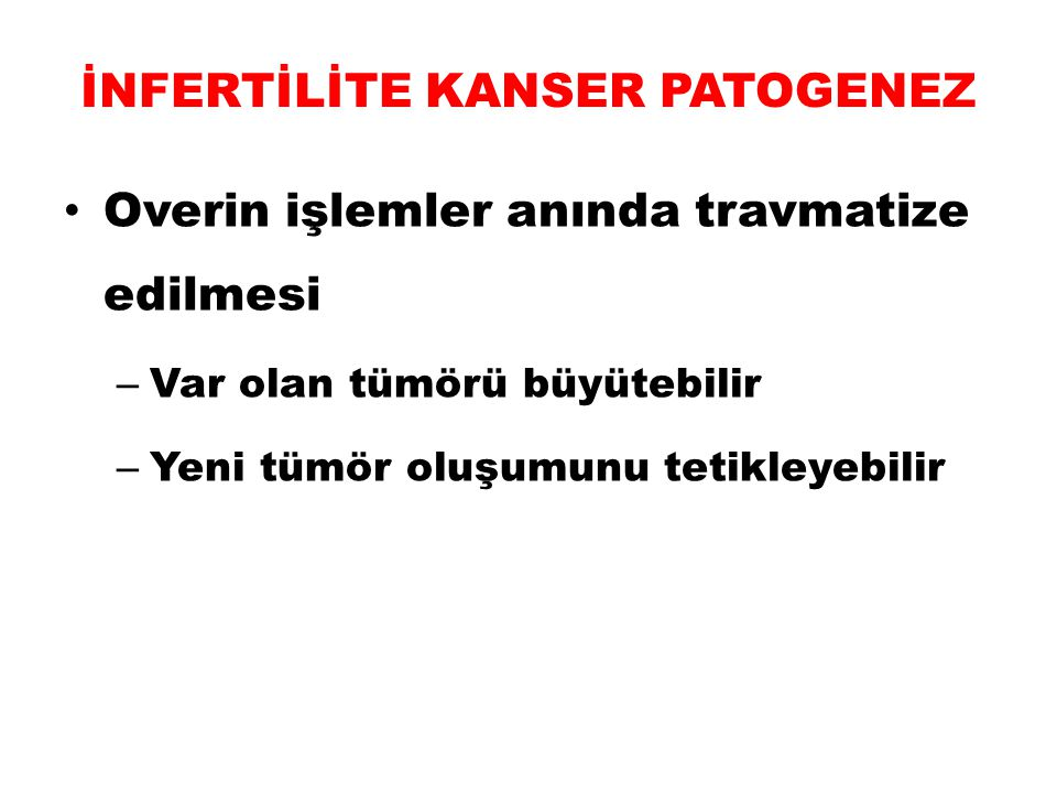 İNFERTİLİTE KANSER PATOGENEZ