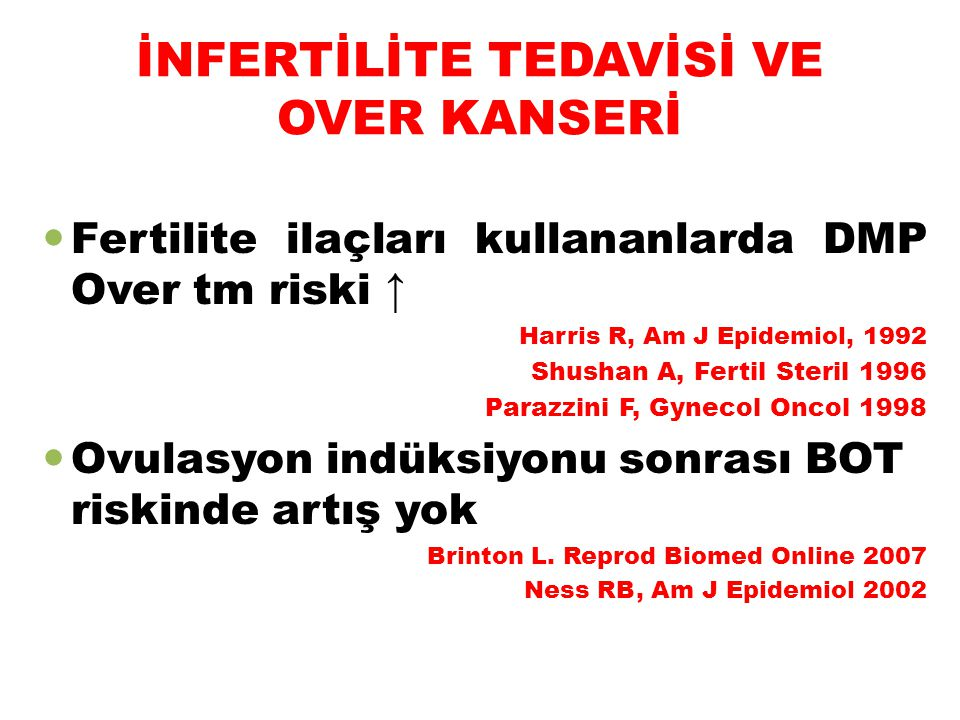 İNFERTİLİTE TEDAVİSİ VE OVER KANSERİ