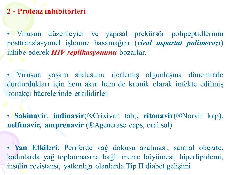 2 - Proteaz inhibitörleri