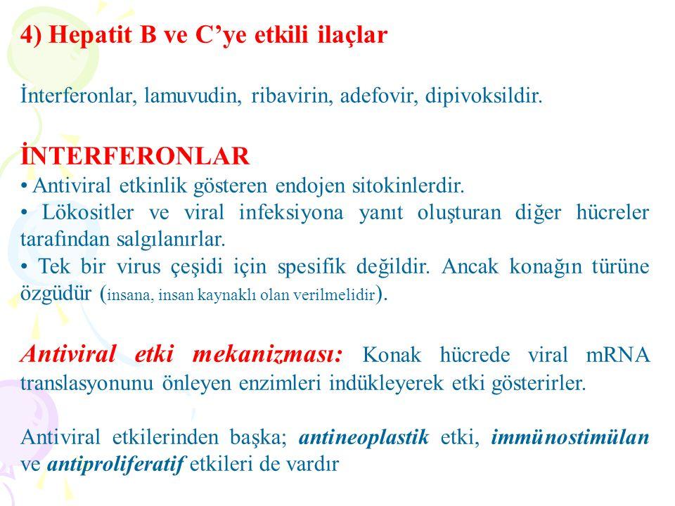 4) Hepatit B ve C'ye etkili ilaçlar