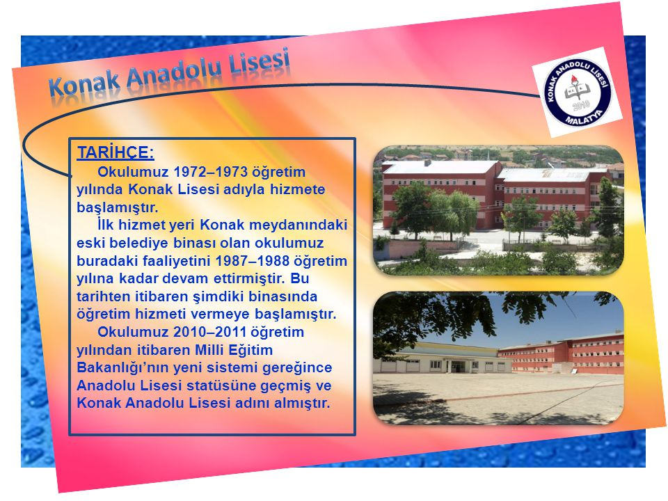 Konak Anadolu Lisesi TARİHÇE: