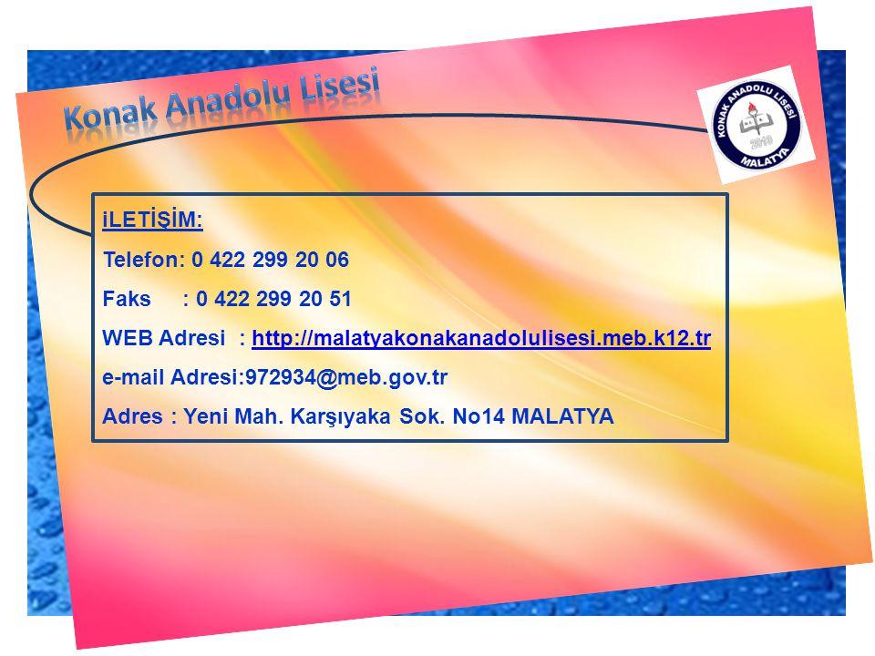 Konak Anadolu Lisesi iLETİŞİM: Telefon: 0 422 299 20 06