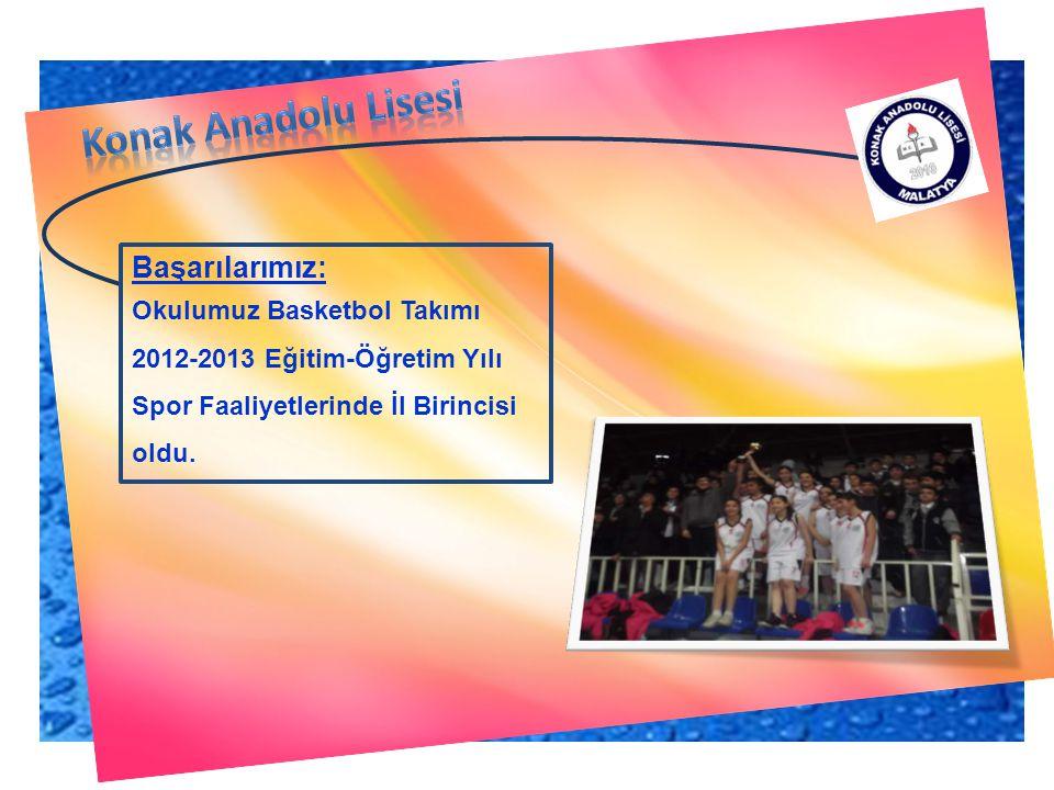 Konak Anadolu Lisesi Başarılarımız: