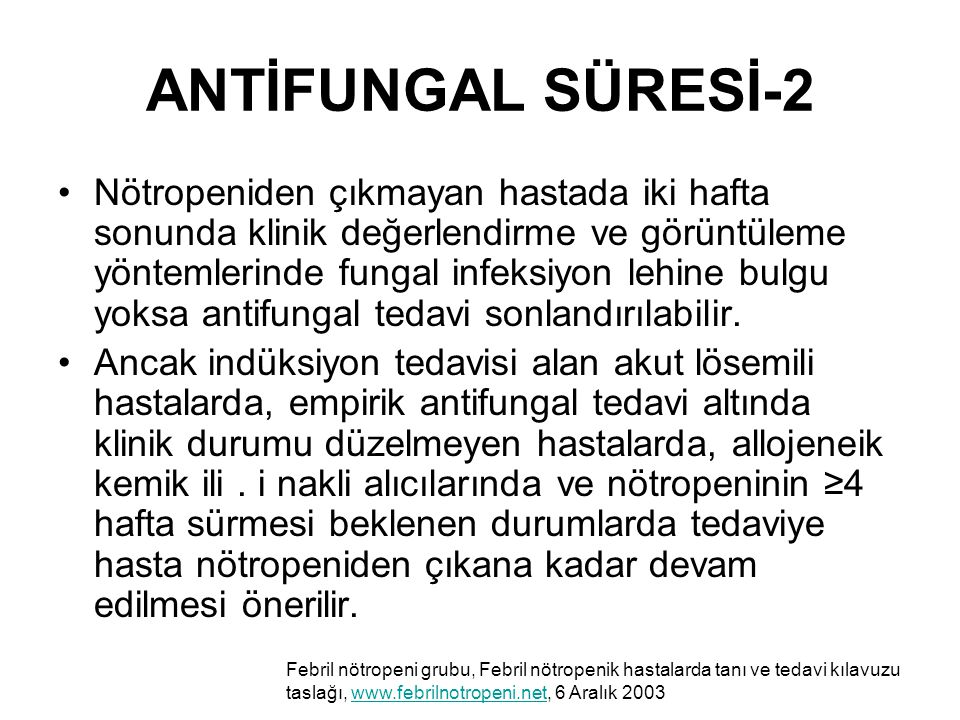 ANTİFUNGAL SÜRESİ-2