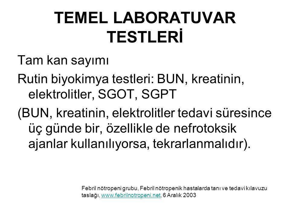 TEMEL LABORATUVAR TESTLERİ