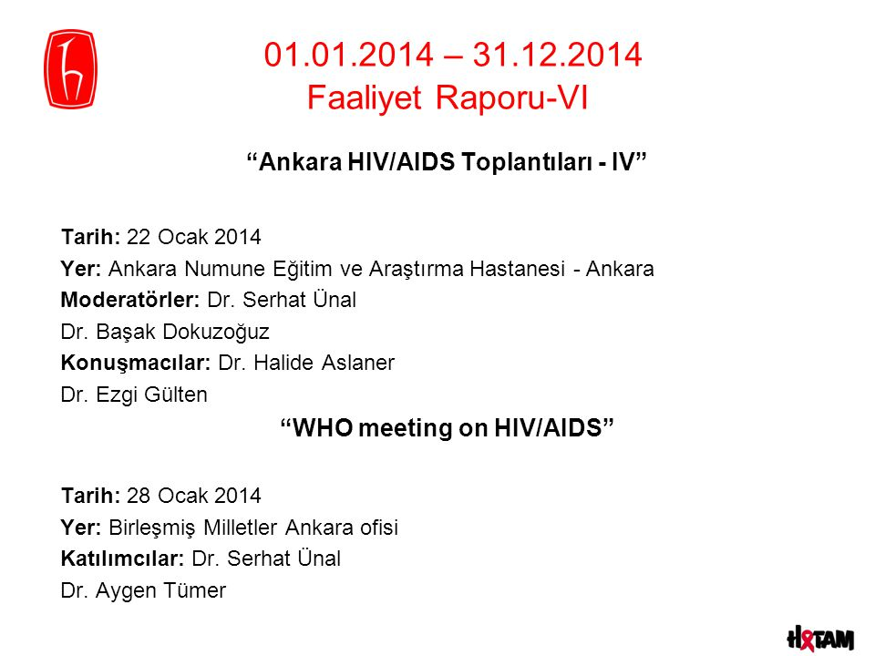 Ankara HIV/AIDS Toplantıları - IV WHO meeting on HIV/AIDS