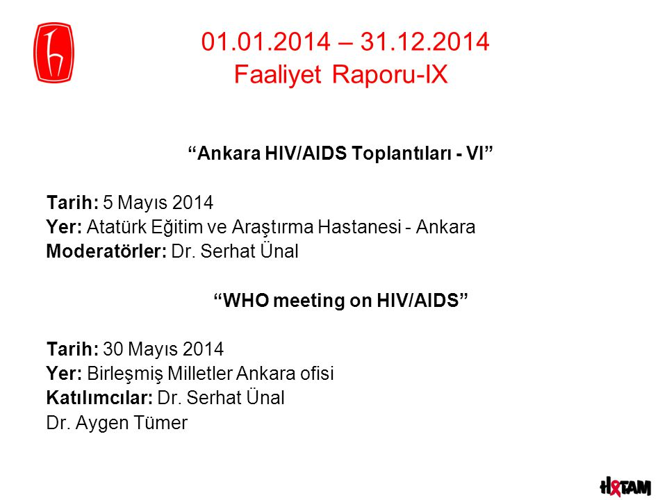 Ankara HIV/AIDS Toplantıları - VI WHO meeting on HIV/AIDS
