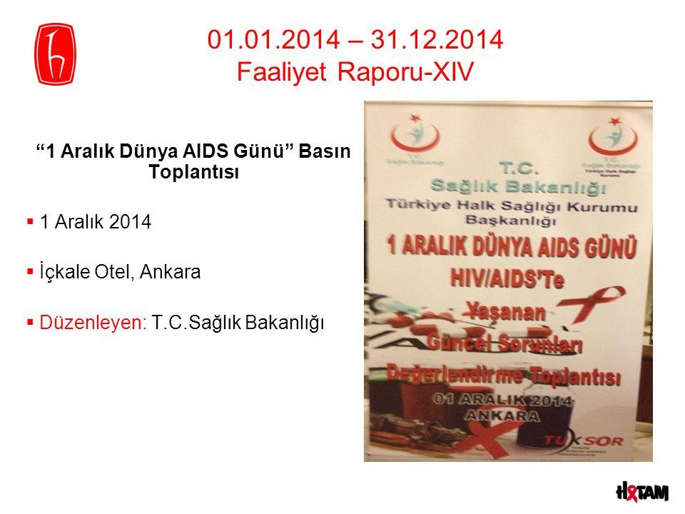 1 Aralık Dünya AIDS Günü Basın Toplantısı