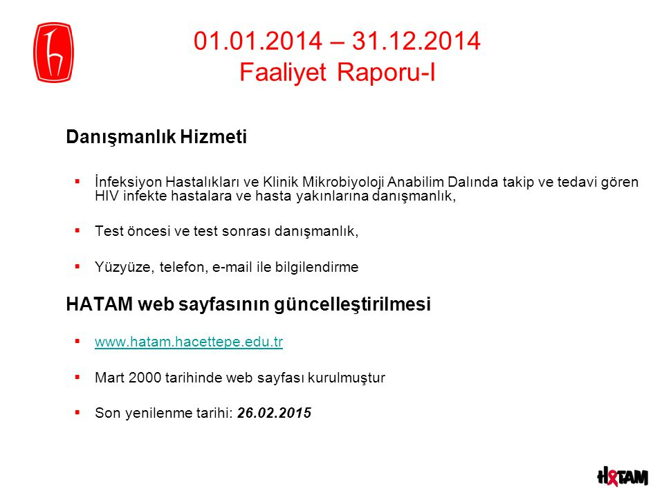 Danışmanlık Hizmeti 01.01.2014 – 31.12.2014 Faaliyet Raporu-I