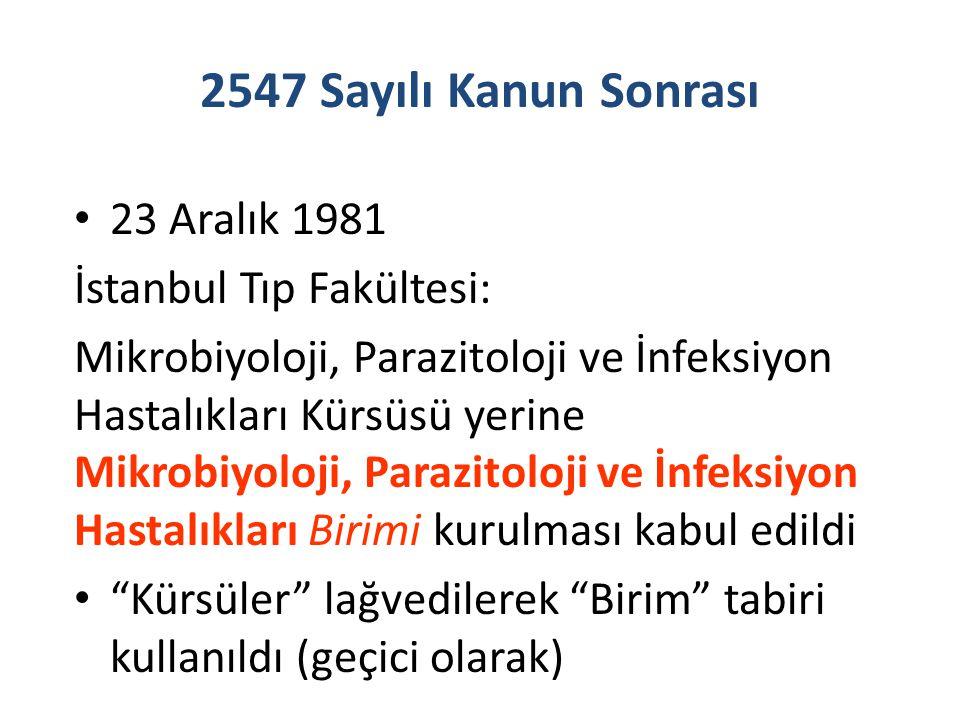 2547 Sayılı Kanun Sonrası 23 Aralık 1981 İstanbul Tıp Fakültesi:
