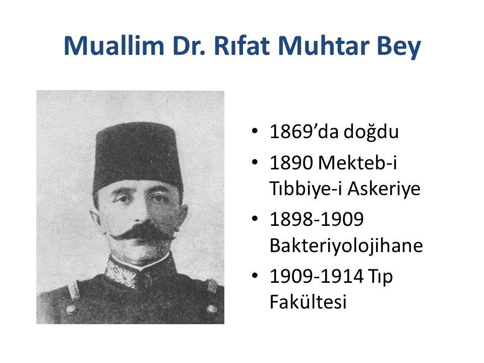 Muallim Dr. Rıfat Muhtar Bey