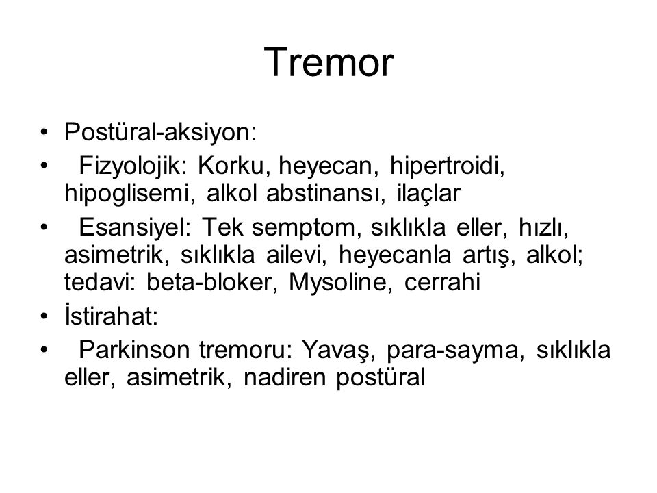 Tremor Postüral-aksiyon: