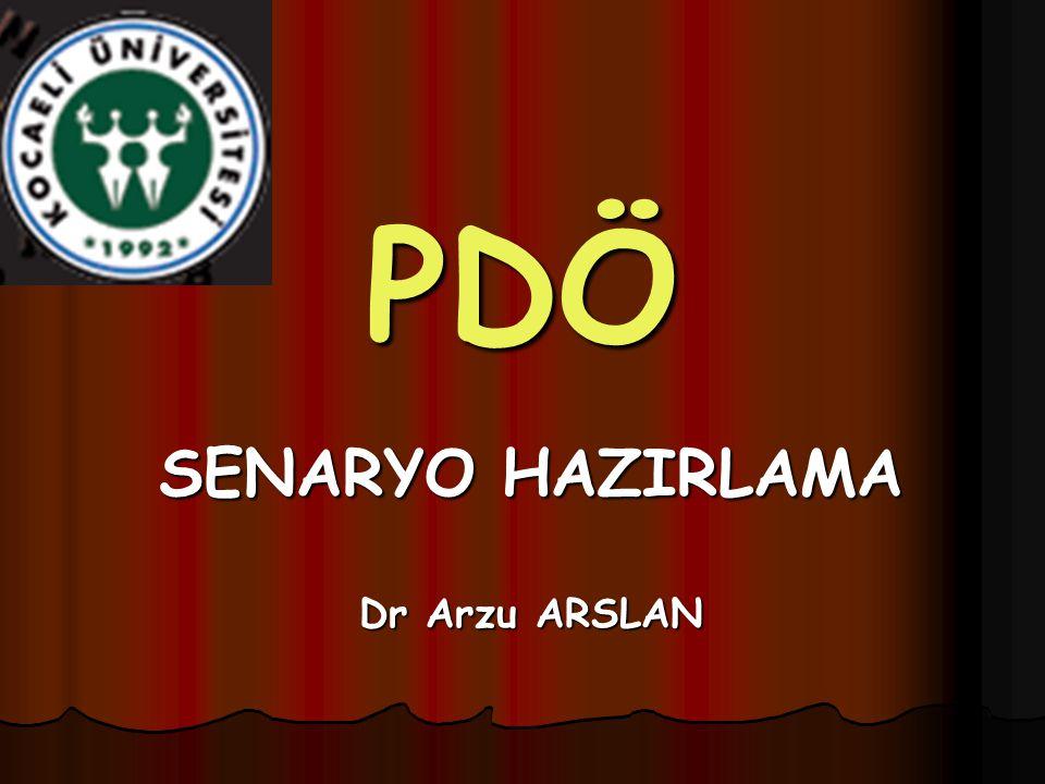 SENARYO HAZIRLAMA Dr Arzu ARSLAN
