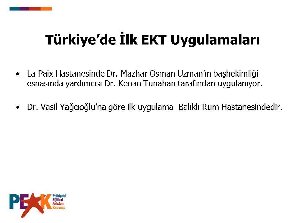 Türkiye'de İlk EKT Uygulamaları