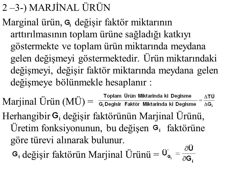 2 –3-) MARJİNAL ÜRÜN