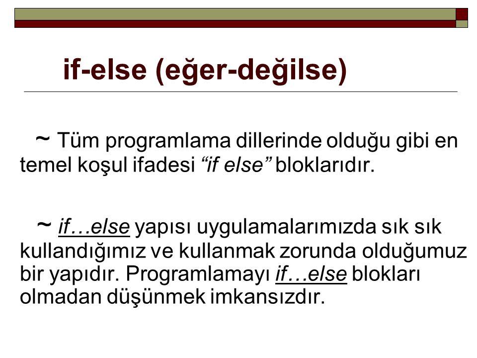 if-else (eğer-değilse)