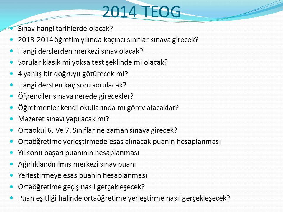 2014 TEOG Sınav hangi tarihlerde olacak