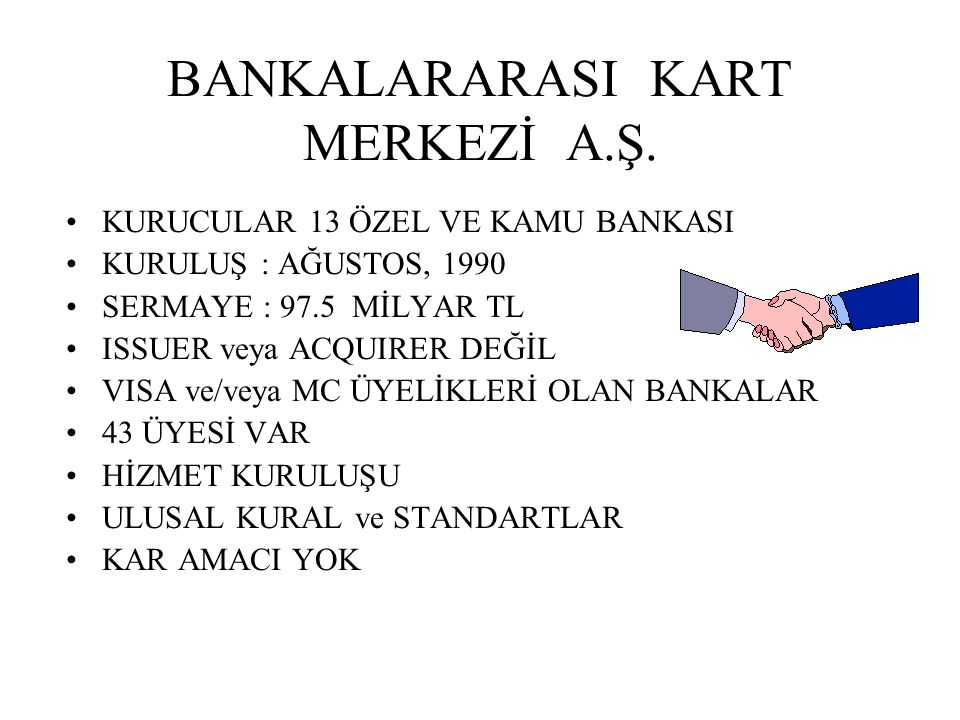 BANKALARARASI KART MERKEZİ A.Ş.