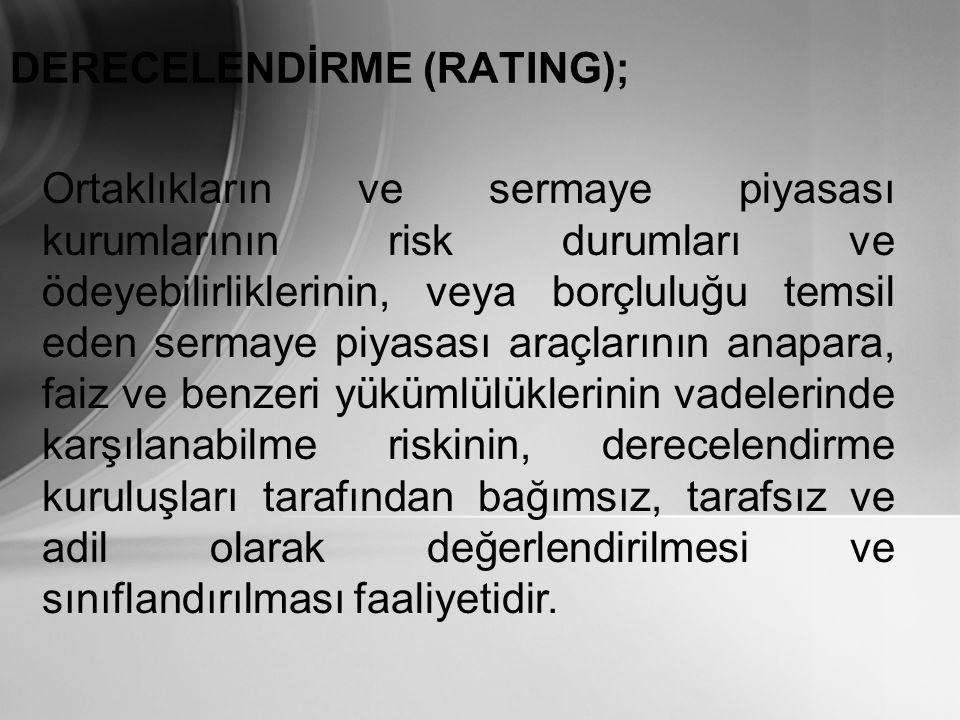 DERECELENDİRME (RATING);