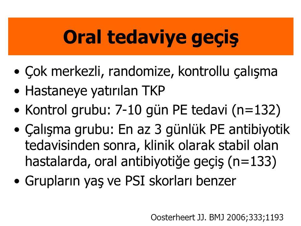 Oral tedaviye geçiş Çok merkezli, randomize, kontrollu çalışma