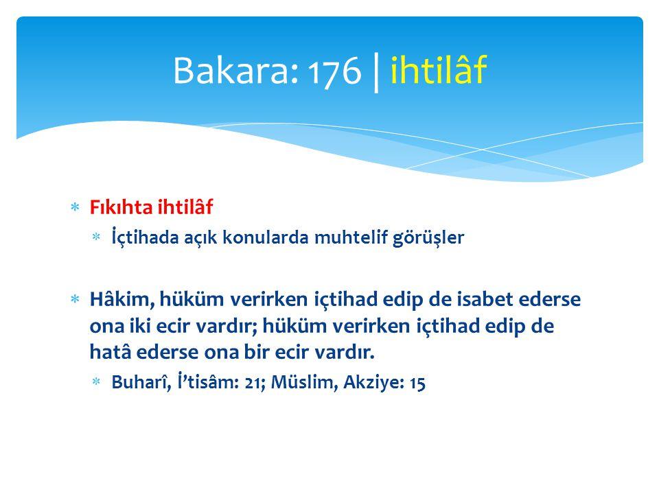 Bakara: 176 | ihtilâf Fıkıhta ihtilâf