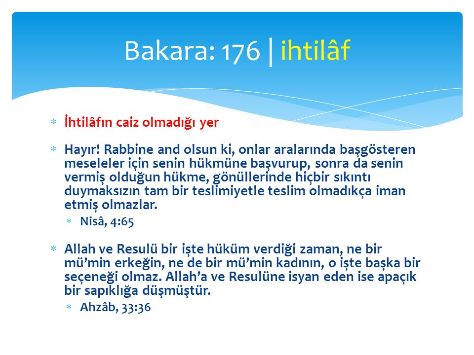 Bakara: 176 | ihtilâf İhtilâfın caiz olmadığı yer