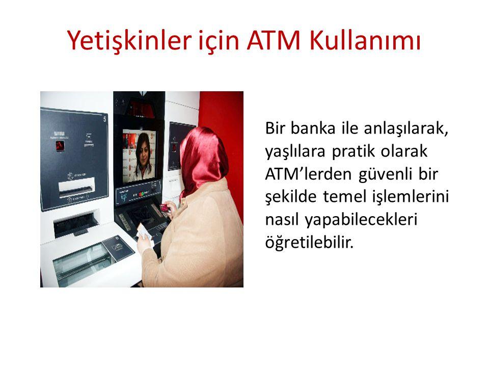 Yetişkinler için ATM Kullanımı