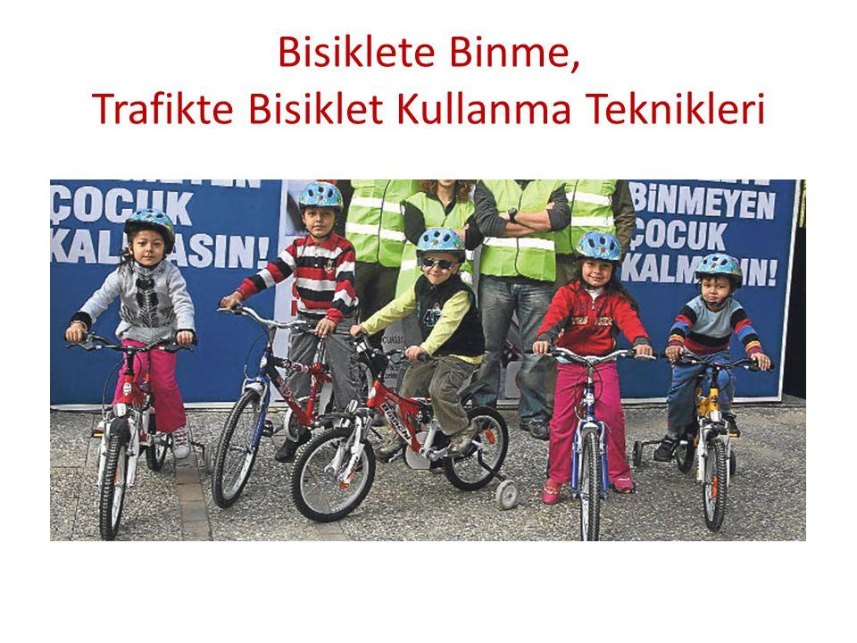 Bisiklete Binme, Trafikte Bisiklet Kullanma Teknikleri