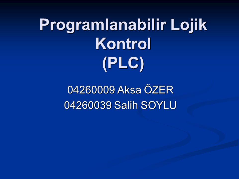 Programlanabilir Lojik Kontrol (PLC)
