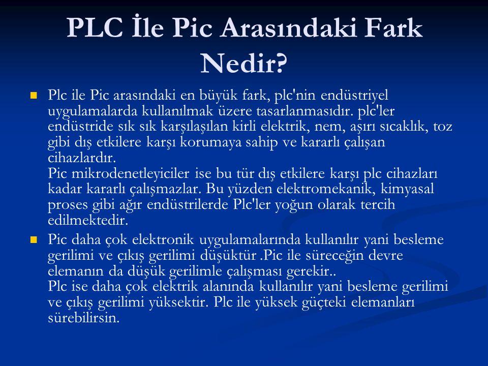 PLC İle Pic Arasındaki Fark Nedir