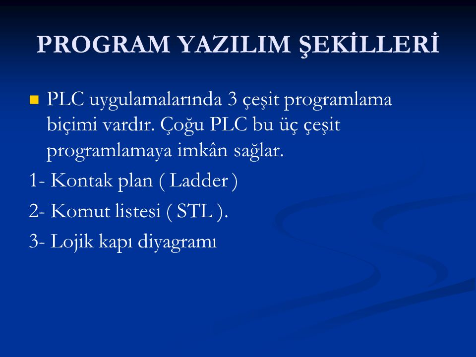 PROGRAM YAZILIM ŞEKİLLERİ
