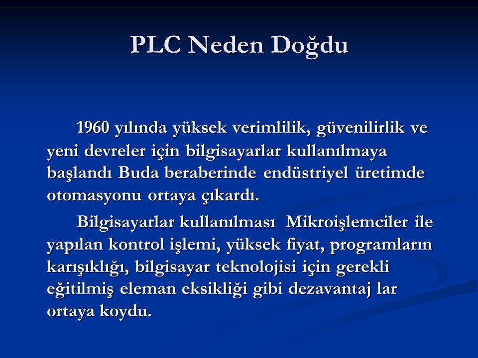 PLC Neden Doğdu