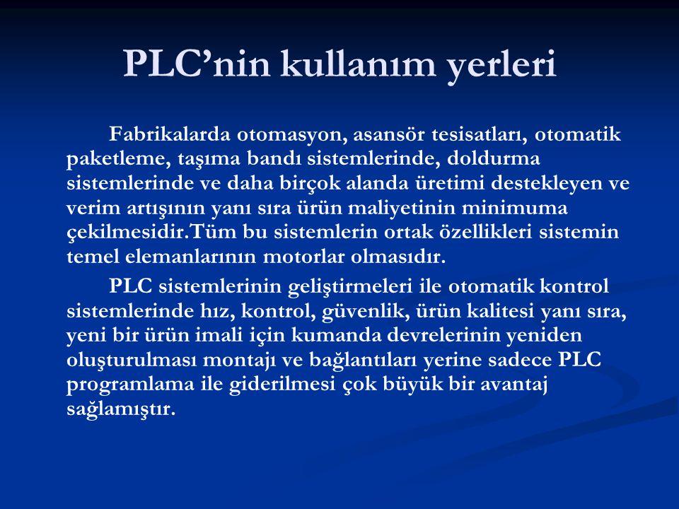 PLC'nin kullanım yerleri