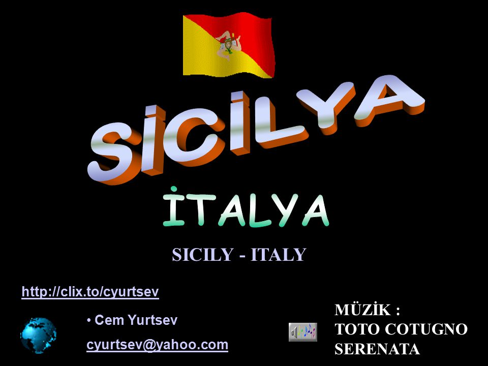 SİCİLYA İTALYA SICILY - ITALY MÜZİK : TOTO COTUGNO SERENATA