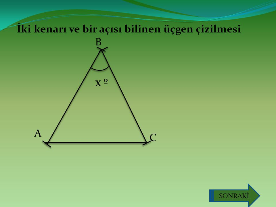 İki kenarı ve bir açısı bilinen üçgen çizilmesi