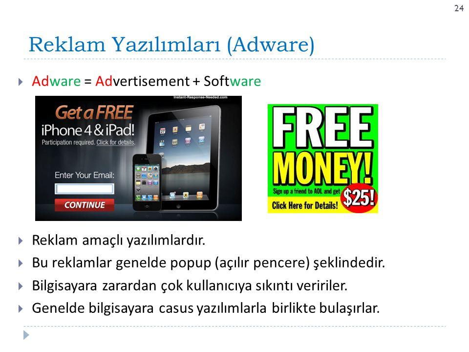 Reklam Yazılımları (Adware)