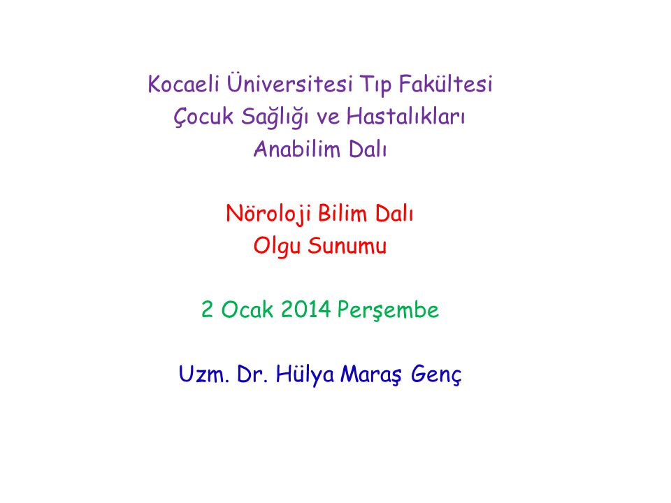 Kocaeli Üniversitesi Tıp Fakültesi Çocuk Sağlığı ve Hastalıkları