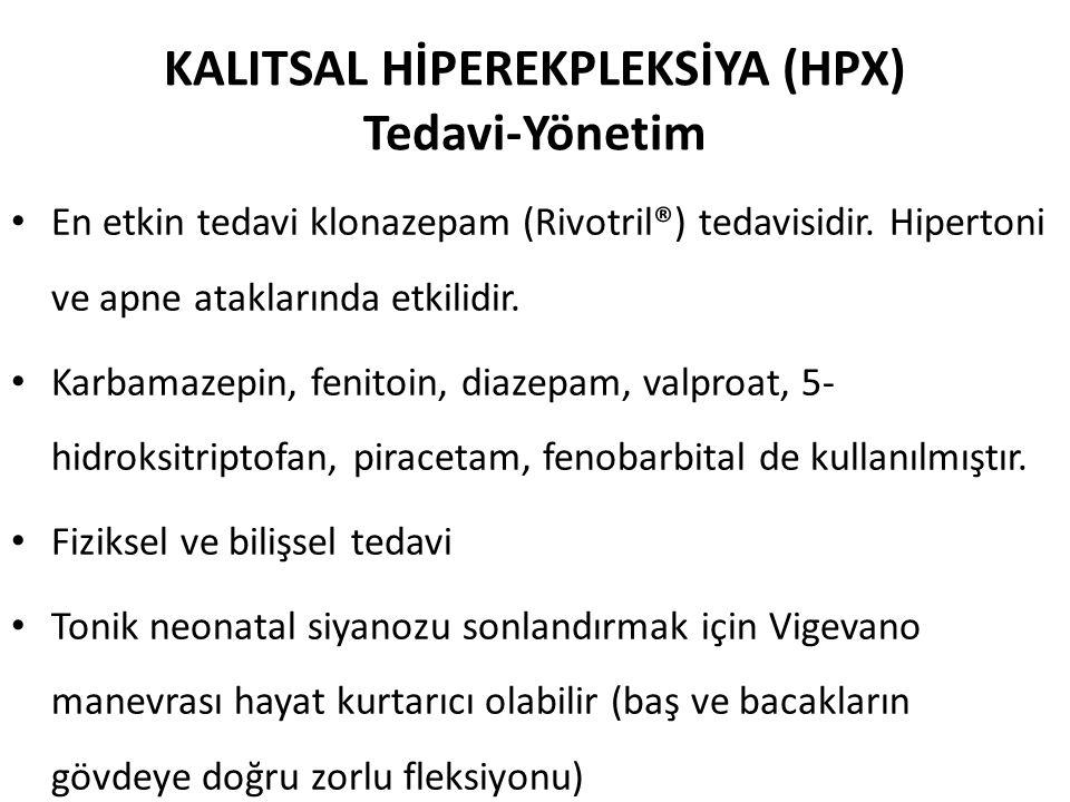 KALITSAL HİPEREKPLEKSİYA (HPX) Tedavi-Yönetim